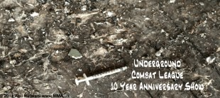 Underground Combat League - 10 Year Anniversary