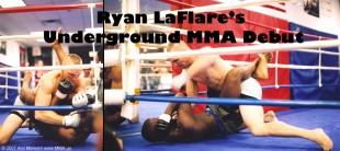 Ryan LaFlare's Underground MMA Fighting Debut